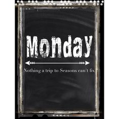 """Monday"" Nothing a Trip to Seasons can't fix!! #relax #unwind #massage #facial #wax #pedicure #manicure #gelpolish #haircut #color"