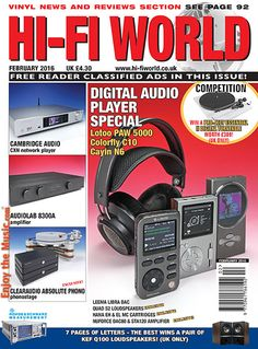 Enjoy the Music.com has just added Hi-Fi World's February issue filled with excellent reviews and think pieces. This issue includes reviews of the Alacrity Dundee 5 loudspeakers, Hi-Res Audio playersfrom Lotoo & Colorfly, Leema Acoustics Libra DAC, Cambridge Audio CXN network player, Optoma NuForce DAC80 / STA120 amplifier, Audiolab 8300A integrated amplifier, Chord Electronics cables, Clearaudio Absolute phonostage and more. www.EnjoyTheMusic.com/hifi_world/