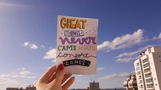 Frases em inglês, great things never came from comfort zones