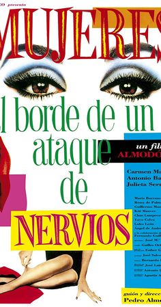 Directed by Pedro Almodóvar.  With Carmen Maura, Antonio Banderas, Julieta Serrano, Rossy de Palma. A television actress encounters a variety of eccentric characters after embarking on a journey to discover why her lover abruptly left her.