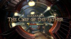 FFXIV Alexander Gordias Floor 2: Alexander- The Cuff of the Father