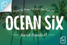 'Ocean Six' Brushed & Rugged .ttf by everdrifter on @creativemarket