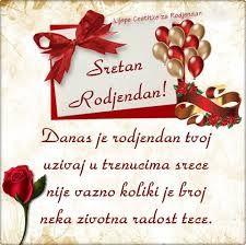 čestitka sretan rođendan 156 best Sretan Rodjendan images on Pinterest | Happy b day  čestitka sretan rođendan