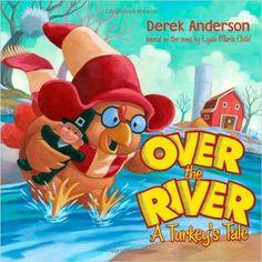 Over the River: Derek Anderson: 9780689876356: Amazon.com: Books