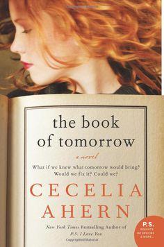 The Book of Tomorrow: A Novel: Cecelia Ahern: 9780061706318: Amazon.com: Books