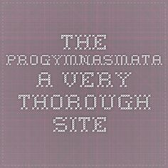 The Progymnasmata. A very thorough Site.
