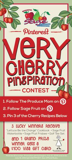 Don't miss your chance to enter! @sagefruit & The Produce Mom are hosting a Very Cherry Pinspiration Contest #win #contest #prizes