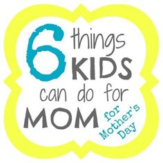 6 Easy Things Kids Can Do for Mom for Mother's Day (including ideas for gifts, crafts, cards, writing, and recipes!) from B-InspiredMama.com. Could easily do for Grandma, too.