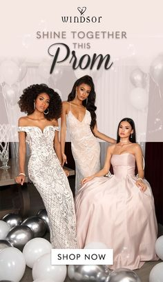 Start your prom shopping now!