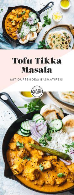 """Der Curryklassiker """"Tikka Masala"""" ganz einfach und vegan als Tofu Tikka Masala mit fruchtiger, würziger Tomatensauce, Basmatireis und Pickles!"""