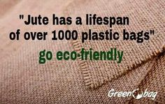 Choose jute go eco-friendly