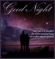 Good Night Take Time To Be Thankful thankful goodnight good night goodnight quotes goodnight quote goodnite