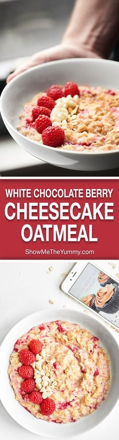 Only 207 calories for this White Chocolate Berry Cheesecake Oatmeal! A healthy, quick and easy, decadent breakfast, this oatmeal will not disappoint! http://showmetheyummy.com #oatmeal #cheesecake