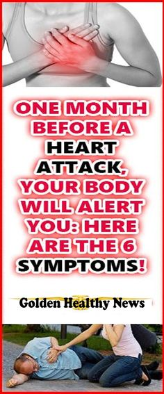 One Month Before A Heart Attack Your Body Will Warn You About These 6 Signs!
