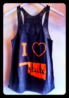 I heart Oklahoma State tank. But for Illinois State! Oklahoma State University, Oklahoma State Cowboys, Dress Me Up, What To Wear, Style Me, Fashion Beauty, Cute Outfits, Fashion Outfits, Stylish
