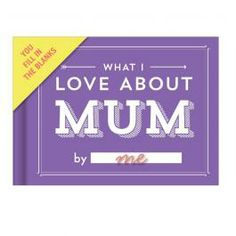 What I Love About Mum Mini Journal - You fill in the gaps!