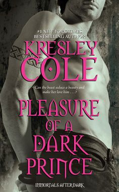 Pleasure of a Dark Prince by Kresley Cole (Immortals After Dark Series, Book 7)