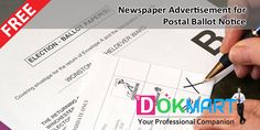 This document consist of advertisement to be published in the newspaper for seeking of Shareholders approval by Postal Ballot in terms of  Section 110 of the Companies Act, 2013 read with Rule 22 of the Companies (Management and Administration) Rules, 2014, in editable word format making it handy to use and save your time and efforts