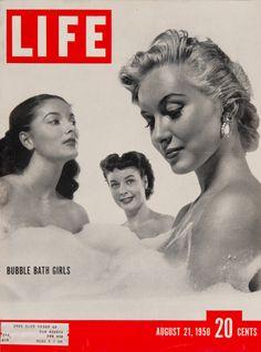 "Life Magazine cover, ""Bubble bath girls, Rosemary Williamson, Ronan York, and Kaja Sundsten"", August 21, 1950"