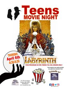 Teen Movie Night - Labyrinth - Apr 6, 2017, 4:30-6:30pm in the Multipurpose Room!