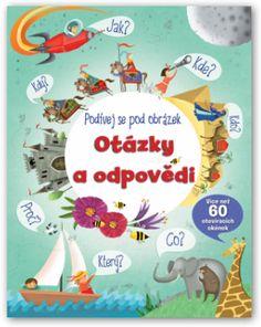 Encyklopedická knížka pro děti s více než 60 otevíracími okénky. Najděte odpovědi na nejčastější otázky týkající se světa kolem nás! Zajímavé informace.