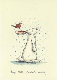 Keep still, Santa is coming. By Anita Jeram Illustration