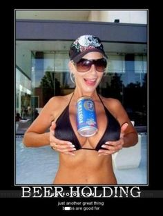 Sexiest beer holder - Click Here to view in larger Resolutions  http://funyfotos.com/funny-photos/sexiest-beer-holder/