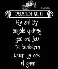 Motivational Quotes For Kids, Inspirational Qoutes, Psalm 91 11, Psalms, Bible Verses Quotes, Bible Scriptures, Christening Quotes, My Children Quotes, Afrikaanse Quotes