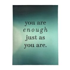 East Urban Home Multicolor Background You Are Enough Quote Poly Chenille Rug Rug Size: Rectangle x Wisdom Quotes, True Quotes, Great Quotes, Words Quotes, Quotes To Live By, Motivational Quotes, Inspirational Quotes, Sayings, Awesome Quotes