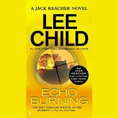 Echo Burning | Lee Child | While hitchhiking through Texas, ex-military policeman Jack Reacher is picked up by a woman in need of protection from her abusive husband, who is about to be released from prison. 13hrs