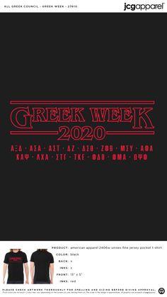 Greek Week Shirt #greek #week #stranger #things Greek Week, Custom Design Shirts, Sorority And Fraternity, Stranger Things, American Apparel, Spelling, Screen Printing, Colorful Shirts, Unisex