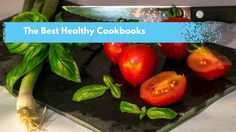 If you're looking for the best healthy cookbook, then check out these great options. Tried, tested and loved by an experienced health and fitness coach.