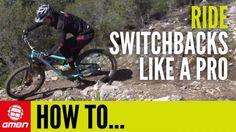 Video: How To Ride Switchbacks Like A Pro | Singletracks Mountain Bike News