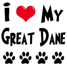 I <3 ALL of my great danes!