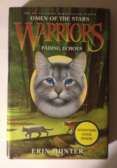 Omen Of The Stars Warriors Fading Echoes Erin Hunter Hardcover Dustcover Book 2