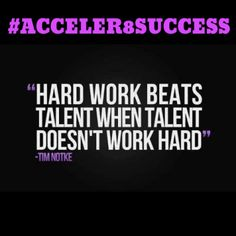 #Acceler8Success by working diligently towards desired results, never wavering in your efforts!