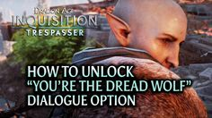 Check out this short video on how to find 4 specific codex entries required to unlock an extra dialogue option with Solas.
