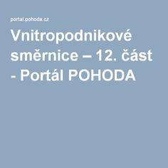 Vnitropodnikové směrnice – 12. část - Portál POHODA Portal, It Cast