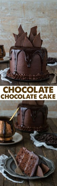 This Chocolate Chocolate Cake is amazing! With chocolate cake chocolate buttercream chocolate ganache and chocolate shards - this is the PERFECT chocolate cake!