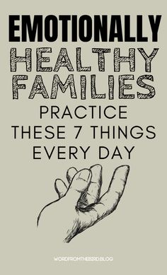 Emotionally Healthy Families do These 7 Things Every Day- Word From The Bird Positive parenting advice for raising healthy kids Gentle Parenting, Parenting Advice, Kids And Parenting, Peaceful Parenting, Parenting Memes, Familia Quotes, Family Practice, Healthy Kids, Family Life
