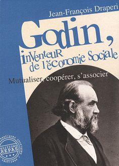 Les idées de  Jean-Baptiste André Godin, père du Familistère se sont développées au début des années du siècle industriel  à contre courant des normes alors établies du Taylorisme et du capitalisme. Godin a démontré qu'un autre modèle social était possible.