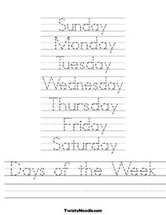 Lots of letter tracing sheets - Days of the Week Worksheet from: