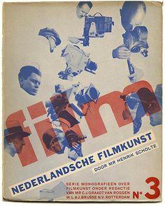 DUTCH FILM ART Monographs on Art Film Series, Volume 3 Henrik Scholte and Piet Zwart, 1933.