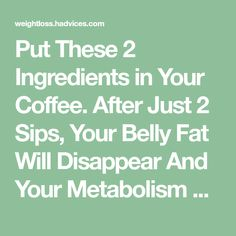 Put These 2 Ingredients in Your Coffee. After Just 2 Sips, Your Belly Fat Will Disappear And Your Metabolism Will Be Faster Than Ever! Weight Gain Meals, Weight Loss, Advantages Of Coconut Oil, Loose Belly Fat, Reduce Blood Sugar, Morning Drinks, Improve Metabolism, Natural Health Remedies