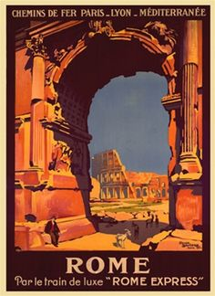 Rome by Broders 1927 France - Beautiful Vintage Poster Reproduction. This vertical French travel poster features a view of the coliseum ruins through an architectural arch with decorative columns. Giclee Advertising Print. Classic Posters