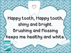 Dental Health Poems Happy Tooth and Sad Tooth poems. I am not sure who wrote these poems, but it was not me. These are cute posters to hang up for Dental Health Month. Teeth Health, Healthy Teeth, Oral Health, Healthy Eating, Dental Hygiene, Dental Care, Dental Humor, Dental Health Month, Health Unit