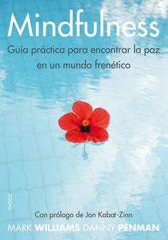 Hoy quiero mostrarte una serie de libros maravillosos  sobre Mindfulness que nos van a ayudar a vivir con mayor conciencia y alegría, en...