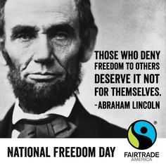 Happy National Freedom Day from FairtradeAmerica.org! #qotd