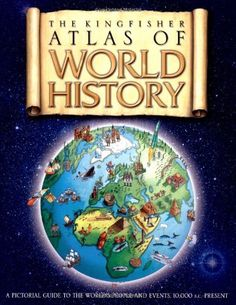 The Kingfisher Atlas of World History: A pictoral guide to the world's people and events, 10000BCE-present by Simon Adams http://www.amazon.com/dp/0753463881/ref=cm_sw_r_pi_dp_TFo4vb1Q0B35N