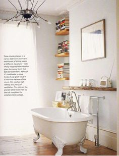 A shelf above the bath at just the right height for books and drinks!